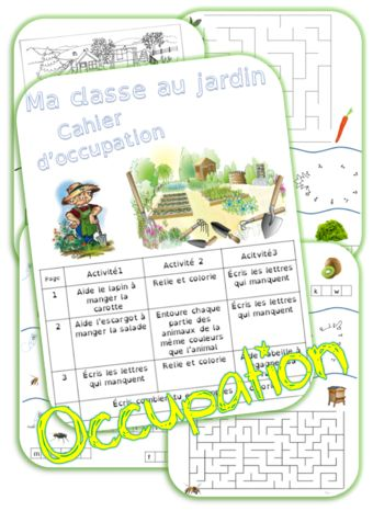 Ma classe au jardin : cahier d'occupation
