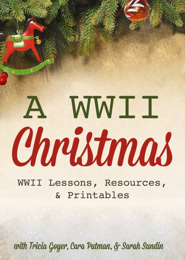 """A WWII Christmas: Teaching about Christmas Past to Reduce Christmas """"Presents"""" + Free Printables! {Part Four}"""