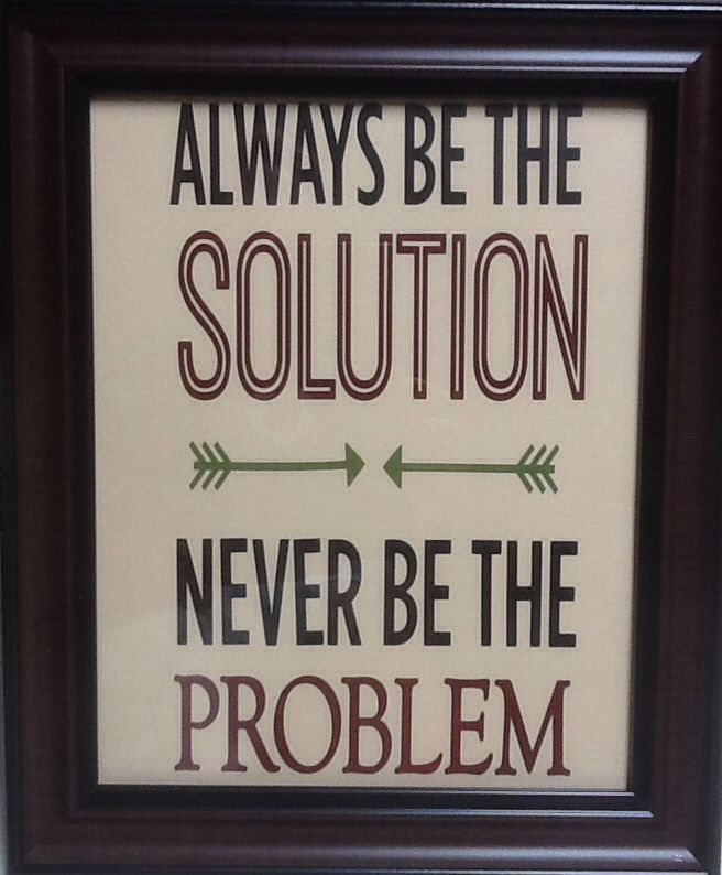 Always be the solution frame