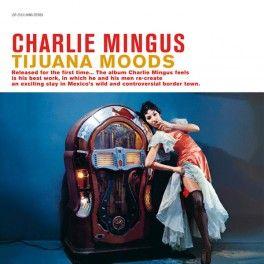 Charles+Mingus+Tijuana+Moods+LP+Vinil+180gr+Audiófilo+RCA+Speakers+Corner+Pallas+Alemanha+2013+EU+-+Vinyl+Gourmet