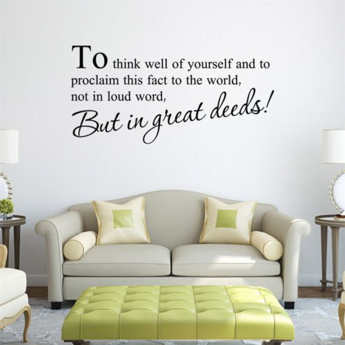 To-Thinks-Well-Of-Yourself-and-to-Procleaim-In-Great-Deeds-Wall-Vinyl-Sticker