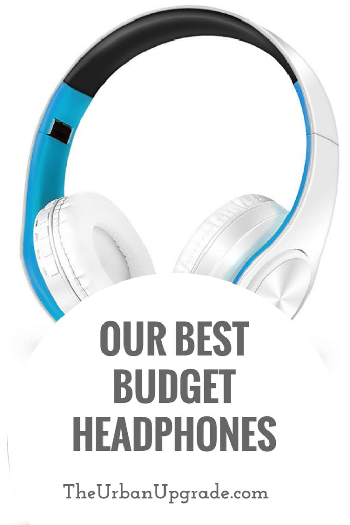 Our Best Budget Headphones | The Urban Upgrade | Cheap Headphones | Affordable Headphones | Quality Headphones | Earphones | Earbuds | Cheap Earphones | Cheap Earbuds | Wireless Headphones | Quality Earphones | Budget Earphones | Audio | Music | Music Blog | Style Blog | Lifestyle | Fashion | Audiophile | Sound | Travel | Travel Blog | Noise Cancelling Headphones | Noise Reducing Headphones | Bluetooth Headphones