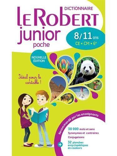 Le dictionnaire scolaire de la langue francaise - Le Robert junior POCHE 8/11 ans - CE - CM (French