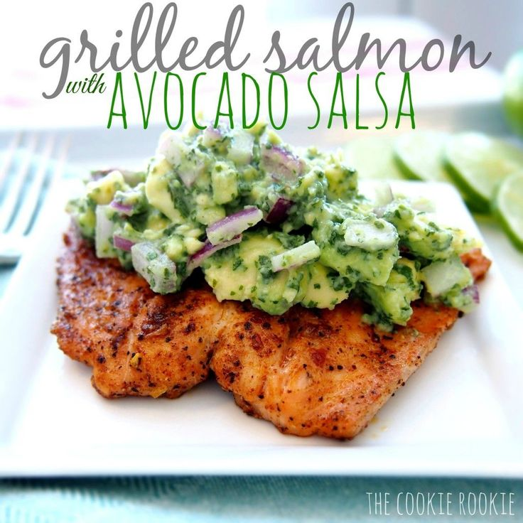 grilled salmon with avocado salsa. healthy and delicious