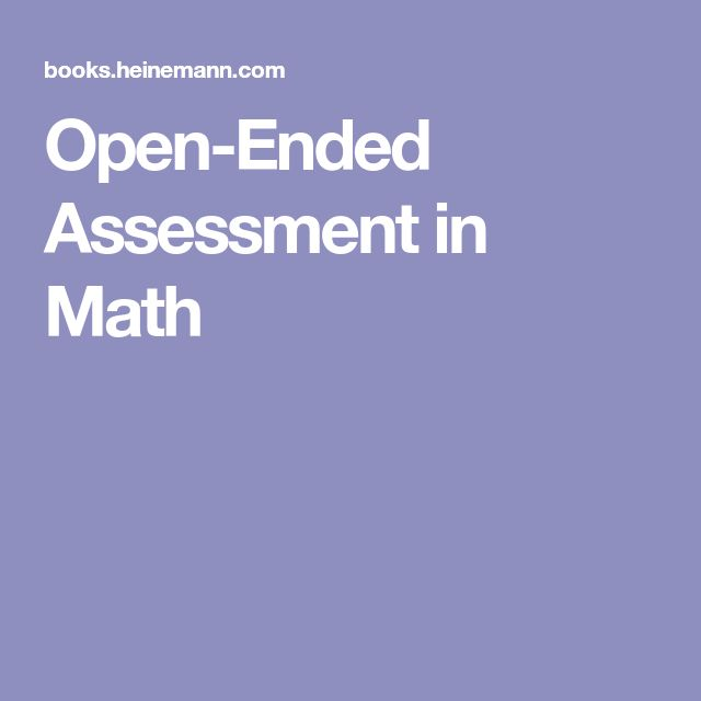 Open-Ended Assessment in Math
