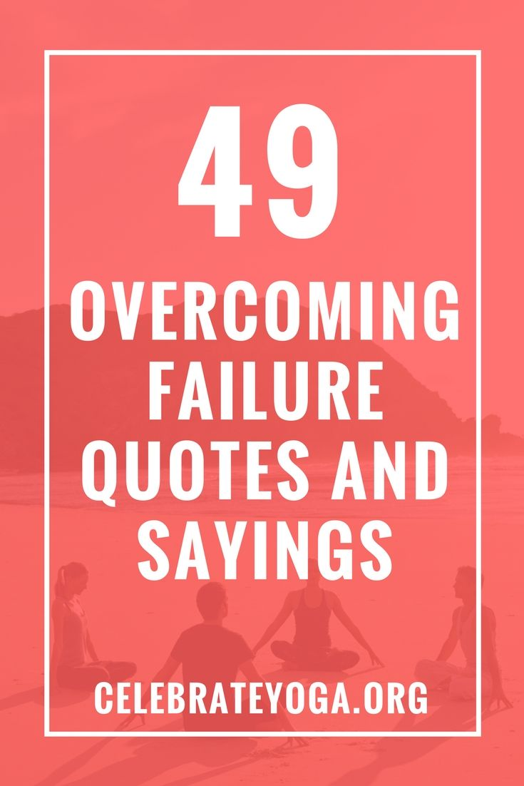 Quotes About Overcoming Failure: 25+ Best Failure Quotes On Pinterest
