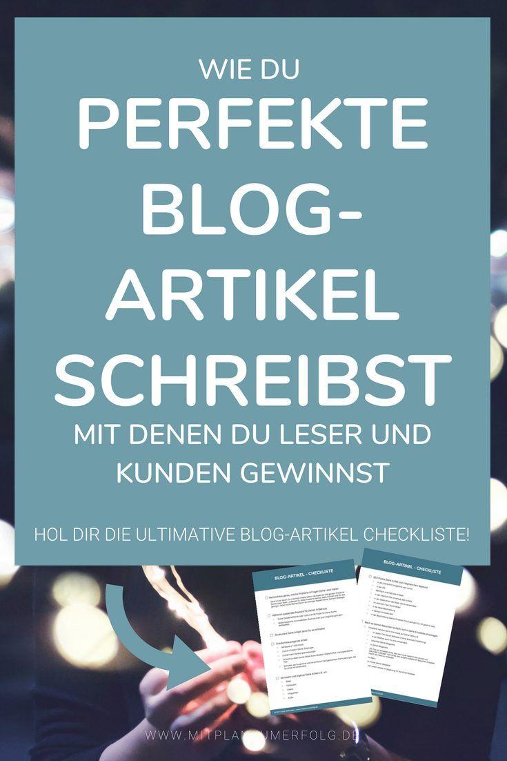 Wie Du perfekte Blog-Artikel schreibst mit denen Du Leser und Kunden gewinnst (+ Checkliste) – Alina Welfonder – Bloggen, SEO und Pinterest