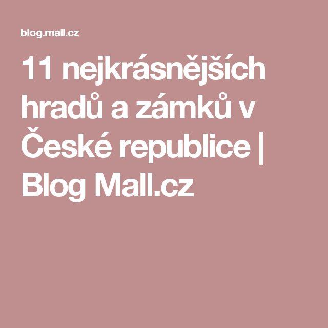 11 nejkrásnějších hradů a zámků v České republice | Blog Mall.cz