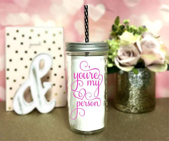 Youre My Person Mason Jar cup ____________________________________________________________________  ♥ 24oz solid glass mason jar ♥ Metal twist on lid ♥ Please do not microwave ♥ Hand wash & pat or air dry ♥ Made with high quality outdoor grade permanent vinyl. ♥ Please do not pick or scratch at the design. ♥ BPA Free Acrylic straw ♥ Upgrade to a stainless steel straw with this link! https://www.etsy.com/listing/460110952/stainless-steel-straw-for-mason-jar?ref&#x3...