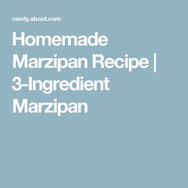 Homemade Marzipan Recipe | 3-Ingredient Marzipan