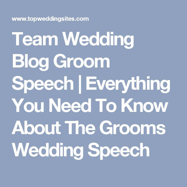 Team Wedding Blog Groom Speech | Everything You Need To Know About The Grooms Wedding Speech