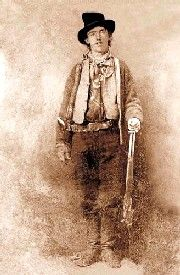 Billy the Kid  Note: The only photo taken of Billy shows him as left-handed.  However, it was a tintype, which creates a mirror image. He was  actually right-handed.