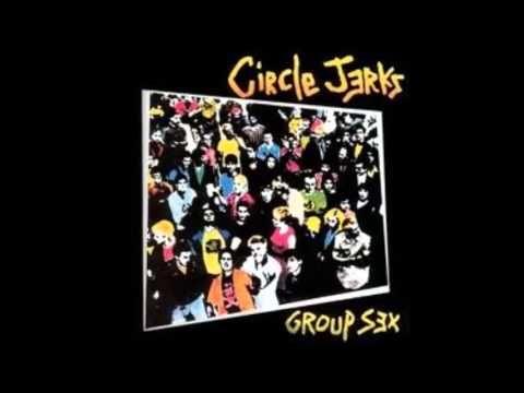▶ Circle Jerks - Group Sex - FULL ALBUM - 1980