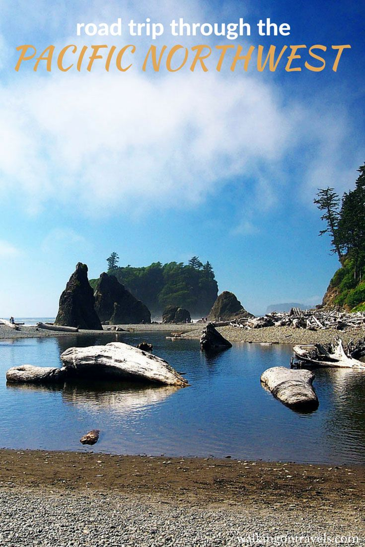 Road trip through the Pacific Northwest (with or without kids)   walkingontravels.com