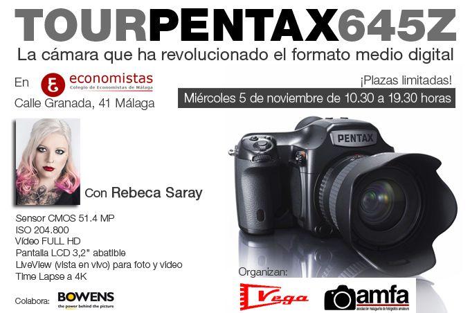 Pentax 645Z Presentacion  Se ruega confirmación por email o por teléfono.  http://www.fotovega.com/contacts/