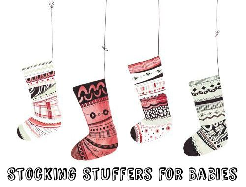 Stocking Stuffers For Babies Parenting Pinterest Christmas