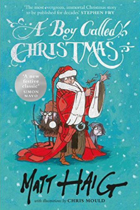 On 10th day of Christmas ... I read A Boy Called Christmas by Matt Haig
