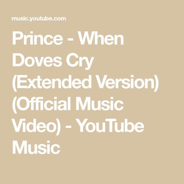Prince - When Doves Cry (Extended Version) (Official Music Video) - YouTube Music