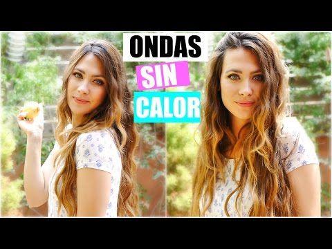 ONDAS/RIZOS SIN CALOR (SIN PLANCHAS). SIN ESTROPEAR TU CABELLO | HEATLESS WAVES - YouTube