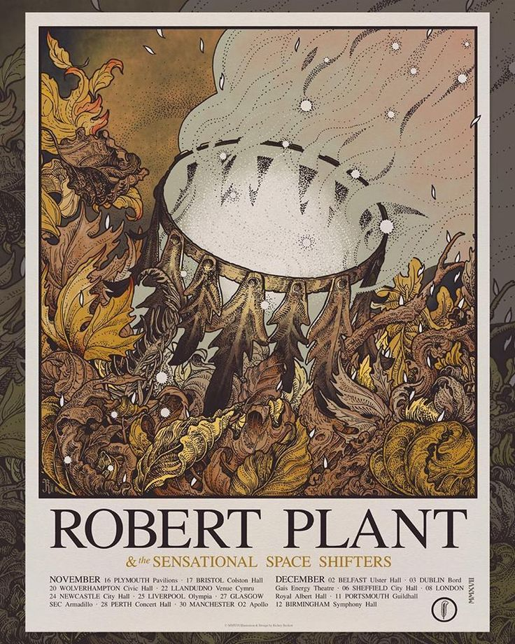 """Robert Plant """"Carry fire"""" Tour poster Artwork by Richey Beckett Special guest The sensational space shifters From November 16, 2017 to December 12, 2017"""
