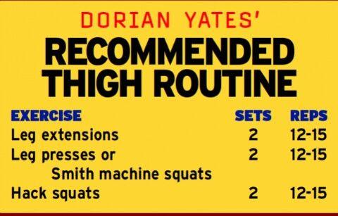 Dorian Yates Thigh Routine