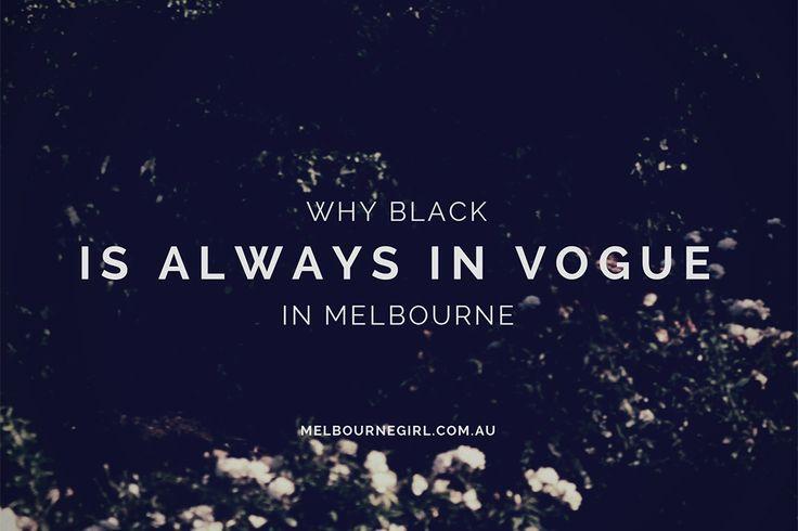 Melbourne loves to wear black!