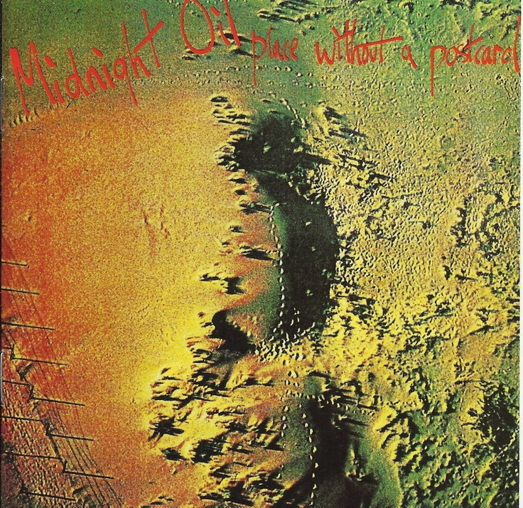 """Place Without a Postcard - Midnight Oil. I remember buying this, ca. 1993. The guy at the music store said """"are you sure you want this? It's a bit weird. Definitely for fans only."""" I told him I was a fan! :D"""