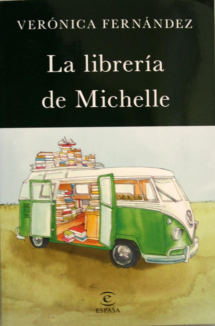 La librería de Michelle / Verónica Fernández. + info: http://www.elperiodicum.es/cultura/resena-la-libreria-de-michelle-de-veronica-fernandez/