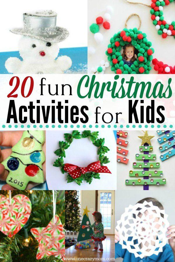 Christmas Activities For Kids 20 Easy Christmas Ideas For Kids Christmas Activities Fun Christmas Activities Christmas Crafts For Kids