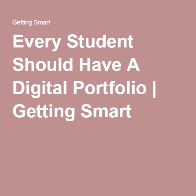 Every Student Should Have A Digital Portfolio | Site Ideas