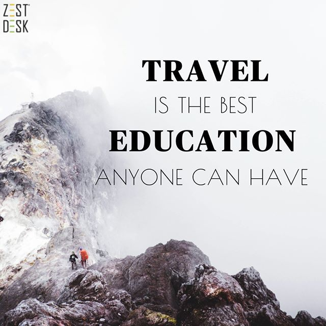 It's a privilege to be taught by experience. >Tons more of adventure quotes on the ZestDesk Instagram page: https://www.instagram.com/zestdesk_anywhere/