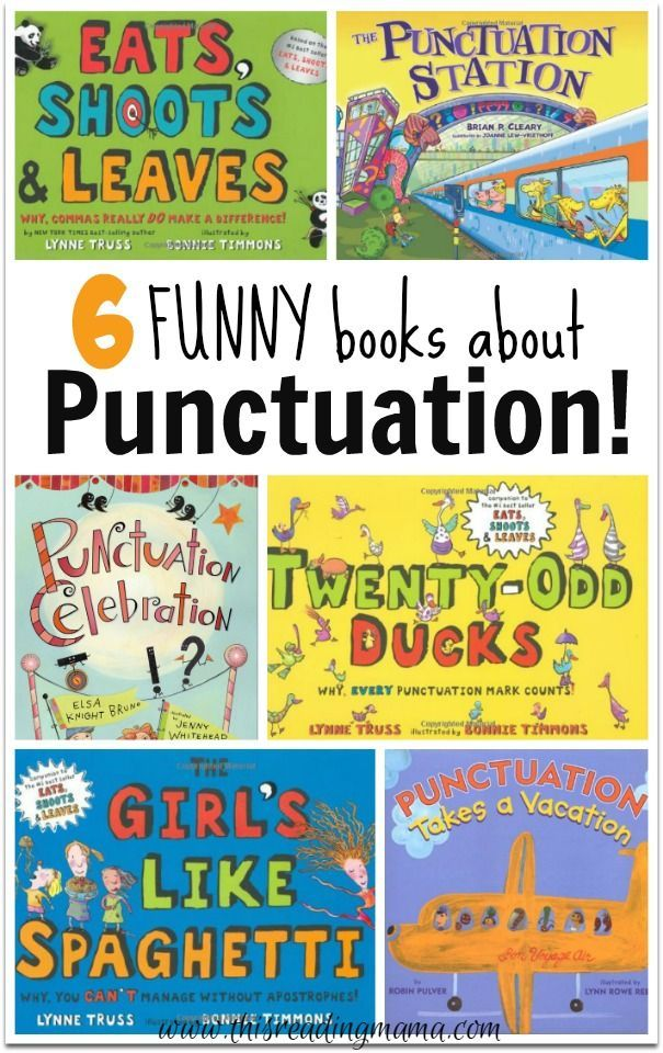 6 FUNNY books about Punctuation ~ perfect for teaching commas, quotation marks, apostrophes and MORE!   This Reading Mama