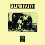 """Blind Faith"" by Blind Faith (1969)"