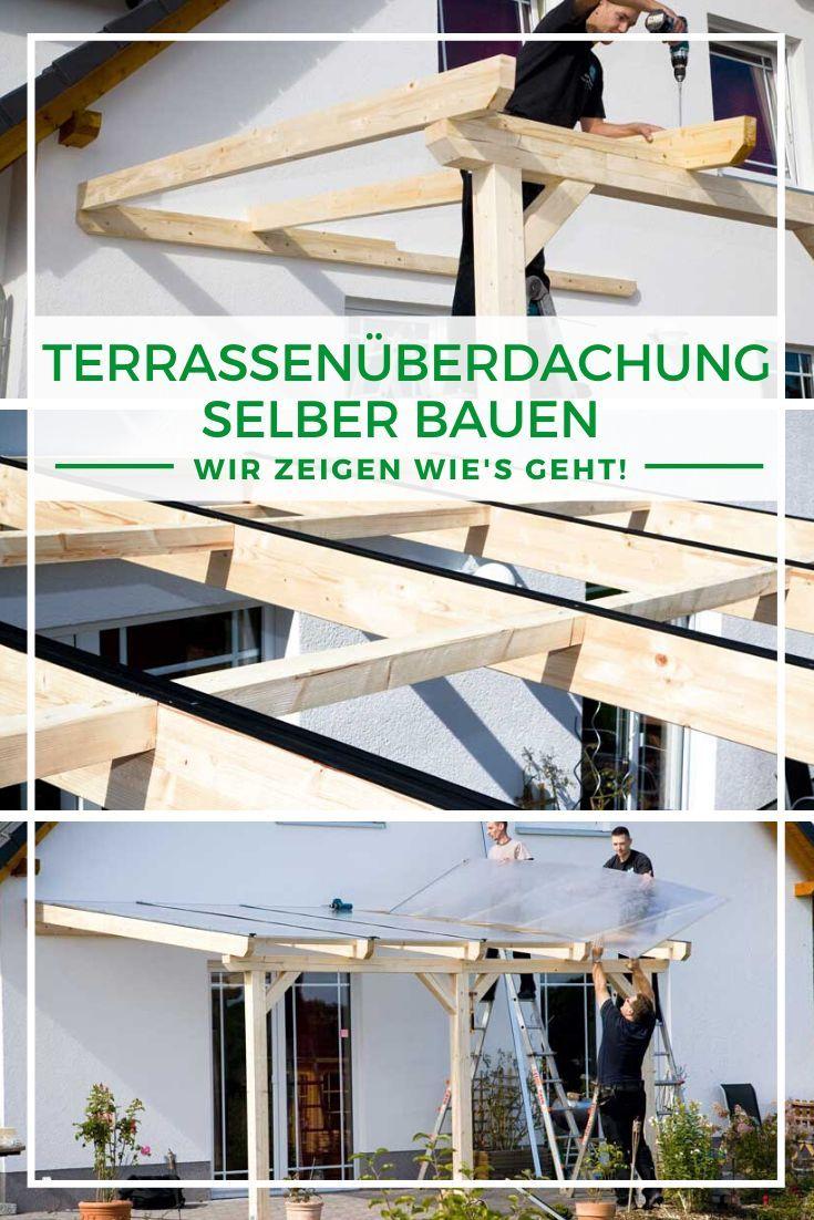Terrassenuberdachung Holz Terrassenuberdachung Selber Bauen Das Mussen Sie In 2020 Terrassenuberdachung Selber Bauen Terrasse Uberdachung Holz Uberdachung Terrasse