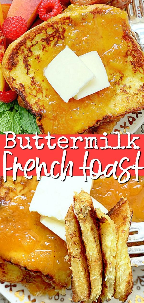 Buttermilk French Toast Foodtastic Mom Frenchtoastrecipe Frenchtoast Buttermilkfrenchtoast In 2020 Buttermilk French Toast Dessert Recipes Easy Toast Toppings