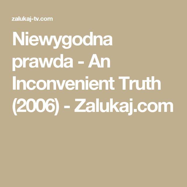 Niewygodna prawda - An Inconvenient Truth (2006) - Zalukaj.com