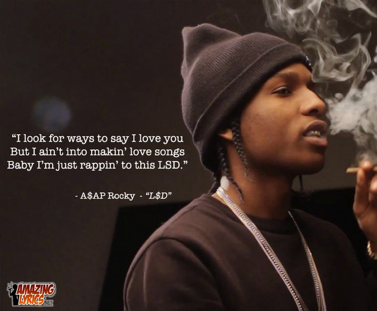 "Lyric from ""L$D"" by ASAP Rocky"