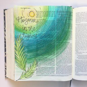 """Featured Artist=Andrea Kilpatrick Matthew 21:19 """"Hosanna in the highest!"""" Palm Sunday has always been one of my favorite Sundays to worship and recognize the beginning of Holy Week. I have many fond memories of this day as my church growing up always has Confirmation on this sacred day. Whether it was my confirmation or other church members throughout the years, I love that we celebrated the two together. The image is a great reminder of the joy and light that Jesus brought to the people."""