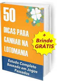 Dicas LotoMania - Como Ganhar na LotoMania: Obter E-Book Dicas Lotomania