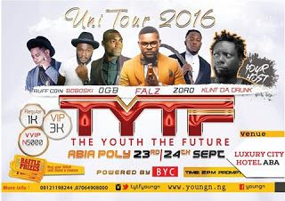 EVENT : TYTF 2016   Whatsapp / Call 2349034421467 or 2348063807769 For Lovablevibes Music Promotion   Forms and tickets still available at any BYC outlets Apple phone stores Crunches Wonder Bukar and other favorite eateries & spots around Aba Port Harcourt Owerri Onitcha & Enugu or call: 07064808000  09056796015  08121198244.  Other Schools Get Ready #TYTF is coming to your city soon.  Brought to you by: NairaBrand  EVENTS