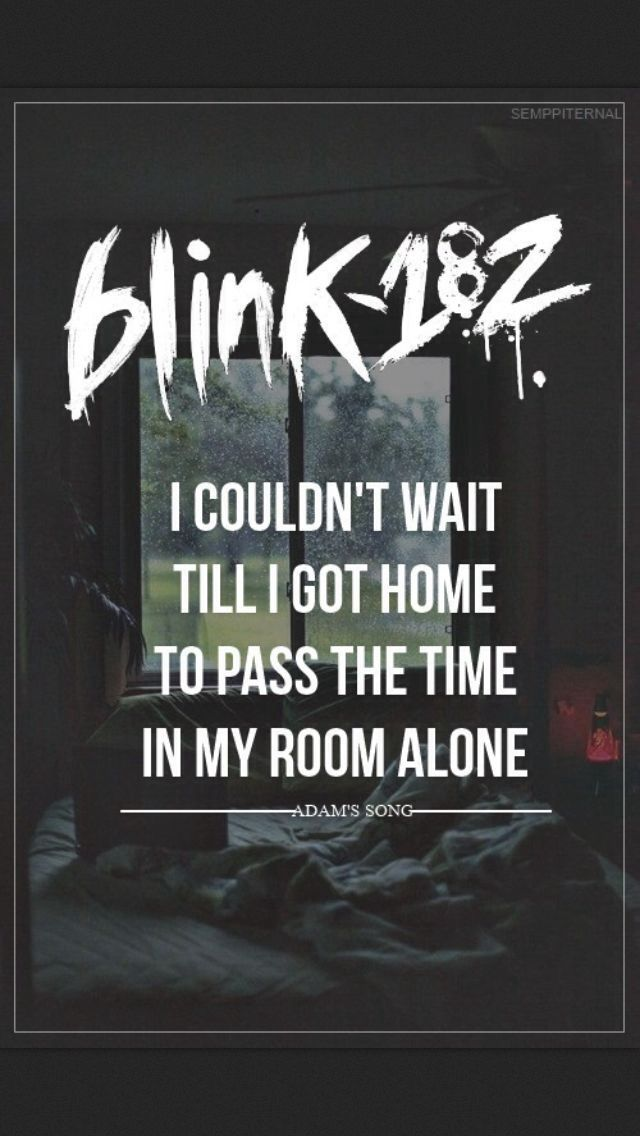 Blink 182 shall be the background music to my everything <3