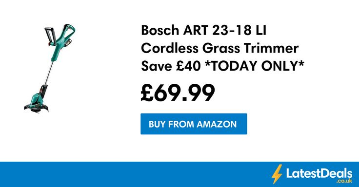 Bosch ART 23-18 LI Cordless Grass Trimmer Save £40 *TODAY ONLY*, £69.99 at Amazon
