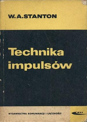 Technika impulsów, William A. Stanton, WKiŁ, 1969, http://www.antykwariat.nepo.pl/technika-impulsow-william-a-stanton-p-13200.html