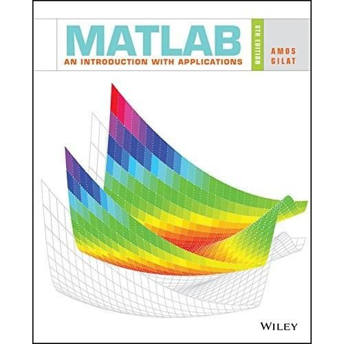 MATLAB: An Introduction With Applications 6th Edition (EBook PDF) in