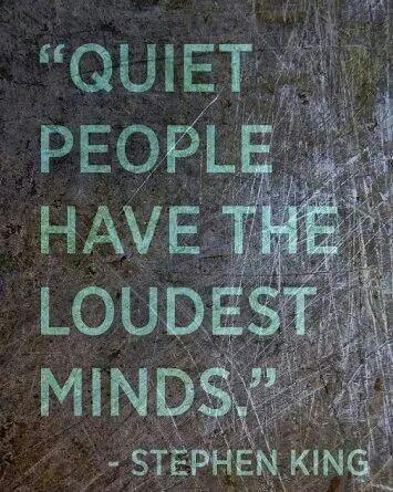 Ssshhhh Quiet Quote, Inspiration, So True, Quiet People, True Stories, Loudest Mindfulness, Steven King, Creative Quotes...