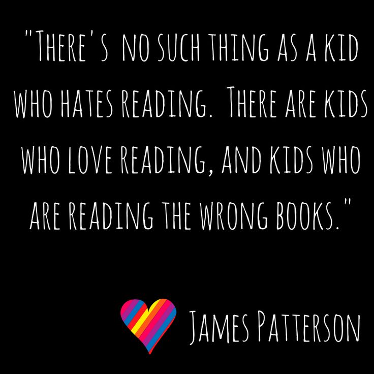 James Patterson quote about kids and reading