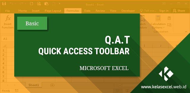 Quick Access Toolbar Pada Microsoft Excel