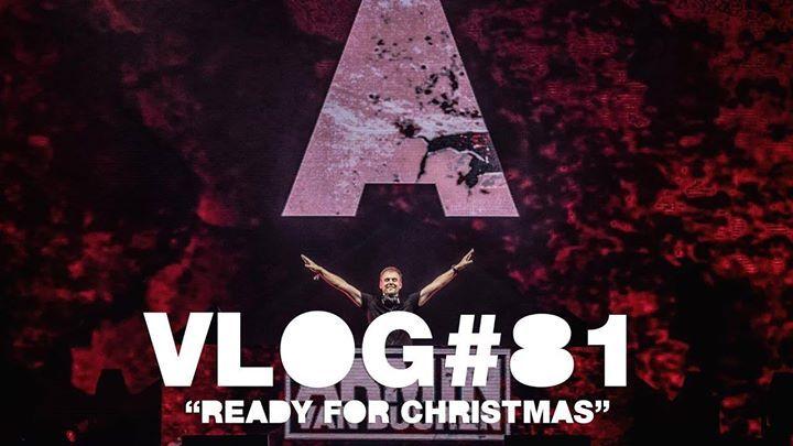 Armin Vlog 81 Ready For Christmas Armin Van Buuren Youtube
