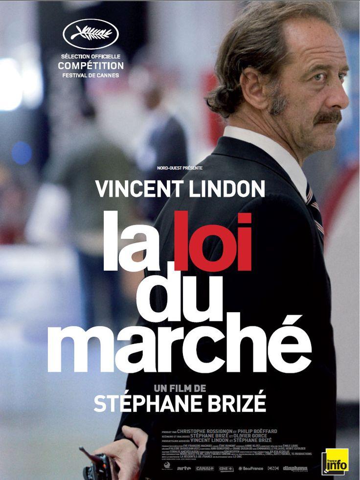 La Loi du Marché est un film de Stéphane Brizé avec Vincent Lindon, Yves Ory. Synopsis : Le film est présenté en Compétition au Festival de Cannes 2015À 51 ans, après 20 mois de chômage, Thierry commence un nouveau