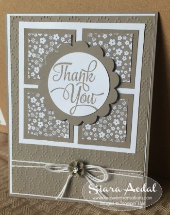 Siara Sweet Sensations: Tip Top Taupe Thank You. greeting card idea from the One Big Meaning stamp set.